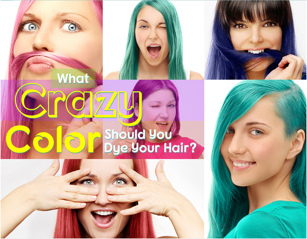 What Crazy Color Should You Dye Your Hair Quiz Livingly