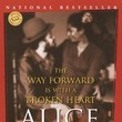 'The Way Forward Is With A Broken Heart' By Alice Walker