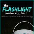 Flashlight Easter Egg Hung