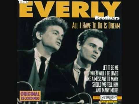 1958: 'All I Have To Do Is Dream' by The Everly Brothers