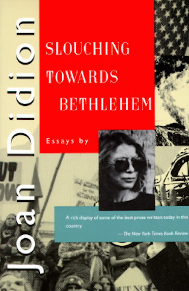 joan didion california essays About joan didion joan didion was born in sacramento, ca in 1934, the daughter of an officer in the army air corps a shy, bookish child, didion spent her teenage years typing out ernest hemingway stories to learn how sentences work.