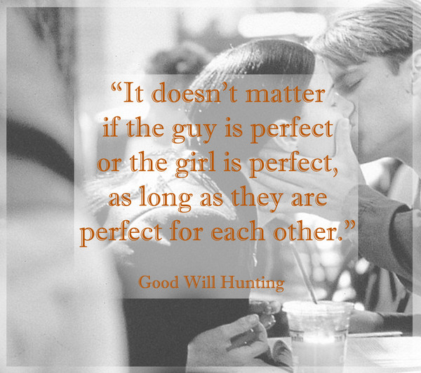 Words from \'Good Will Hunting\' - Fall in Love All Over Again ...
